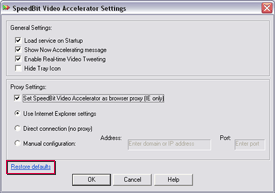 SPEEDbit Video Accelerator Settings screen - Restore defaults